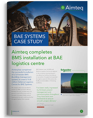 BAE Systems Case Study - Schneider Electric StruxureWare BMS Installation by Aimteq