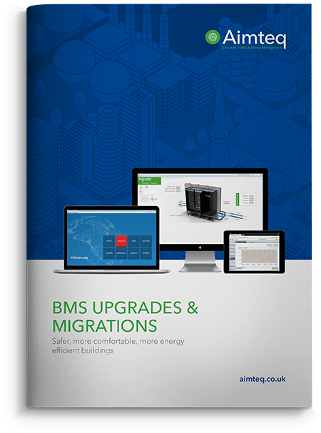 Download a copy of our BMS upgrades and migrations brochure